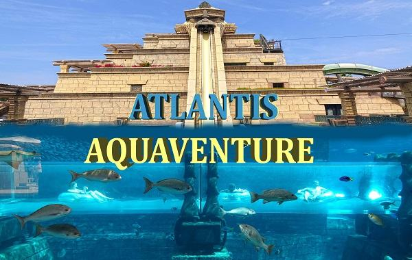 Aquaventure – Atlantis The Palm