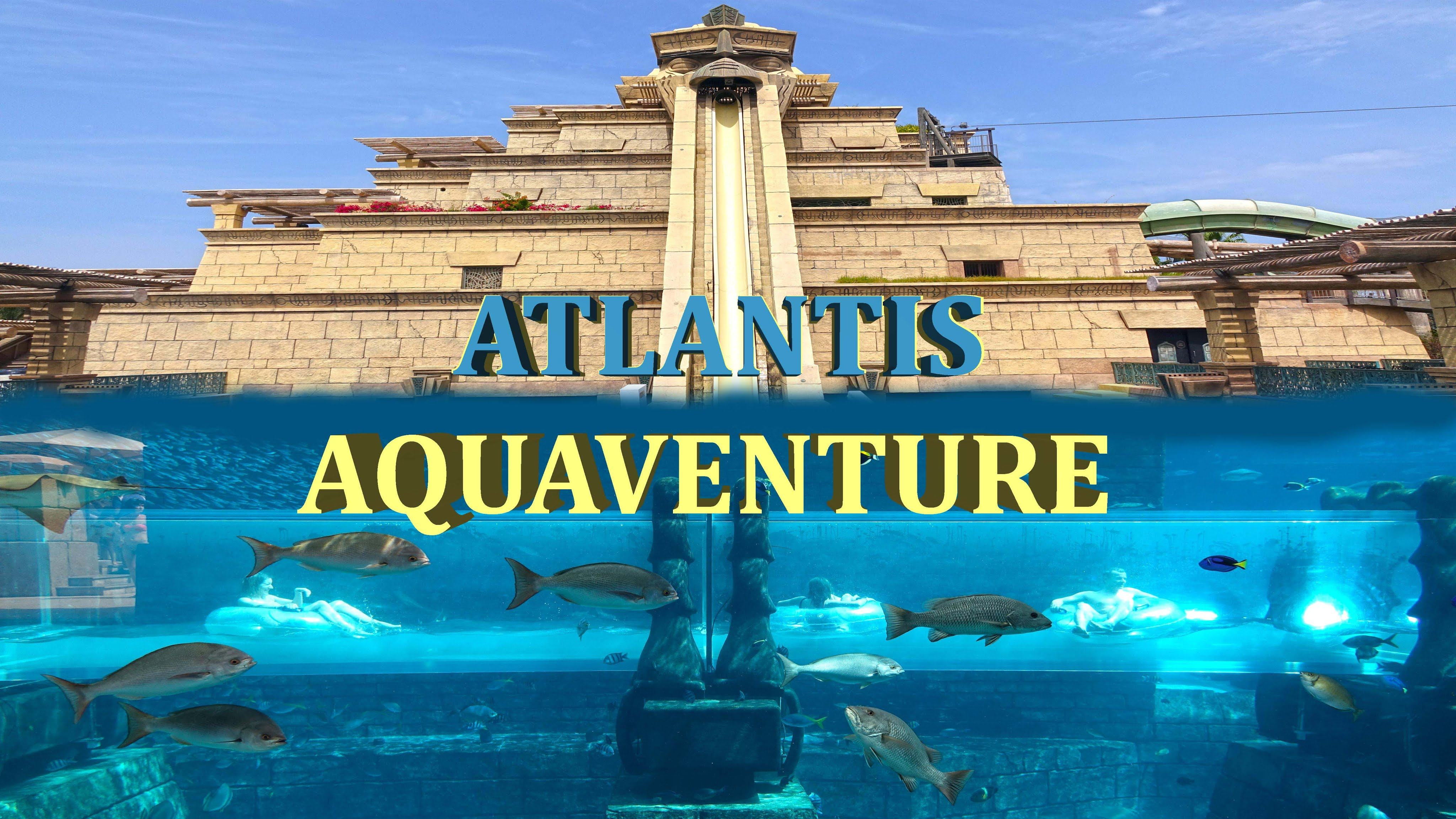 Aquaventure + Lost Chamber